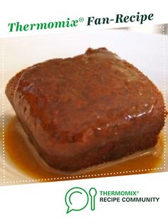 Recipe Easy Sticky Date Pudding by The Bush Gourmand, learn to make this recipe easily in your kitchen machine and discover other Thermomix recipes in Desserts & sweets. Pudding Recipes, Pudding Corn, Suet Pudding, Biscuit Pudding, Figgy Pudding, Tapioca Pudding, Pudding Pies, Pudding Desserts, Banana Pudding