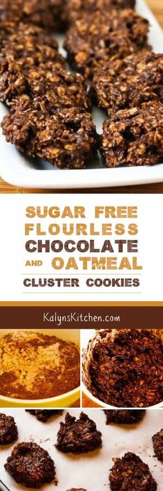 Sugar-Free and Flourless Chocolate and Oatmeal Cluster Cookies ...