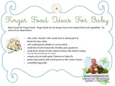 Great list of finger foods for baby/toddlers. My favorite are the Broccoli & Cheddar nuggets!