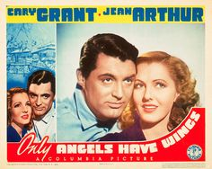 1939: Jean Arthur, Cary Grant and Rita Hayworth in Only Angels Have Wings