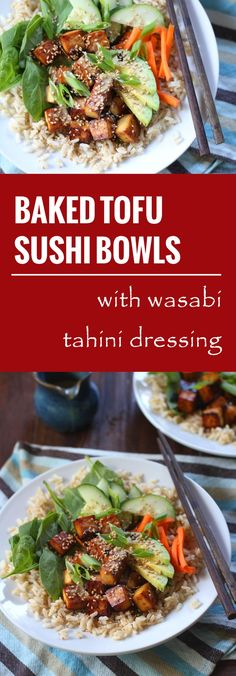 Tofu cubes are soaked in a ginger-sesame marinade, baked and served over rice with veggies wasabi tahini dressing in these delicious vegan sushi bowls.