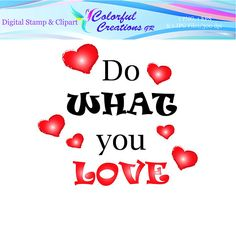 Do What You Love Digital Stamp For Personal And Commercial Use