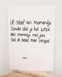 Met mn jongens... <3 Words Quotes, Wise Words, Me Quotes, Quotes For Kids, Quotes To Live By, Special Love Quotes, Dutch Quotes, Quotes White, Kindness Quotes
