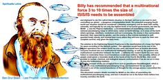 Billy has recommended that a multinational force 3 to 10 times the size of ISIS/IS needs to be assembled and deployed to nip this radical Islamic situation in the bud, and just as we need to start controlling our planet's dangerous overpopulation levels,
