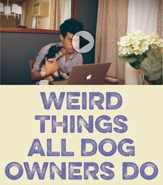 Weird Things ALL Dog Owners Do!!