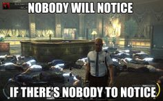 The right way to play Hitman (I just finished Silent Assassin, I swear I did this through the whole game X3)