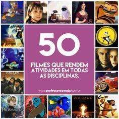 A revista Nova Escola – Edição Especial selecionou 50 grandes sucessos do cinema que rendem atividades em todas as disciplinas, do 1º ao 9º ano.