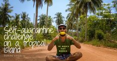 Read how i found myself stuck on a tropical island during the period of self quarantine and isolation measures due to the pandemic My Daily Life, Us Travel, Thailand, Self, Challenges, Tropical, Posts, Island, Creative
