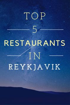 The best restaurants in Reykjavik, Iceland. Where to go for traditional food, where to go for pizza, where to go for vegetarian and vegan food. It's all here, as part of our Top 5 Guide to things to do in Reykjavik, Iceland