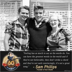 60 Years of Rock 'n' Roll Artists May 7, 2014 Sam Phillips, Founder of Sun Studio and Sun Records