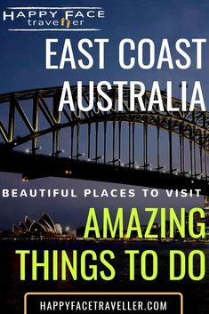 19 Amazing things to do in Eastern Australia - beautiful places east coast australia