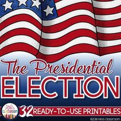 Election Day 2016 - Presidential Election Activities