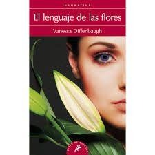 libro el lenguaje de las flores - las mas diversas flores y su significado
