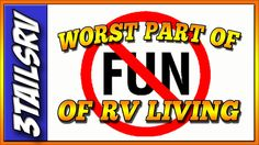 Throwback Thursday #tbt .#3tailsRV1-  the worst parts of RV Living, and how to make it all better..