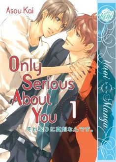 Only Serious About You Volume 1 by Kai Asou (2 volumes)