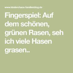 Fingerspiel: Auf dem schönen, grünen Rasen, seh ich viele Hasen grasen..