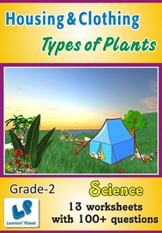 GRADE-2-EVS-HOUSING-CLOTHING-TYPES-OF-PLANTS-WB This workbook contains ...