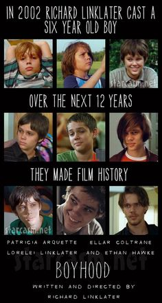 Boyhood, directed by Richard Linklater