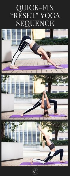 """The Quick-Fix """"Reset"""" Yoga Sequence To Boost Energy and Rejuvenate Your Mind 