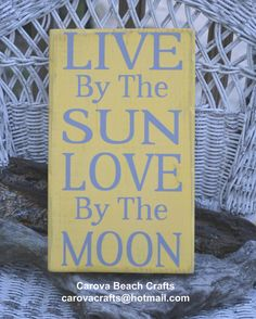 Beach Decor, Beach Sign, Cottage Coastal Decor, Home Decor Sign, Yellow, Painted (No Vinyl), Summer, Live By The Sun Love By The Moon via Etsy