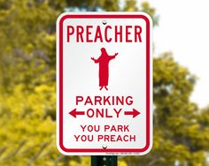 Image result for Funny Church Parking Signs