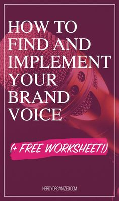 How to Find Your Biz or Blog's Brand Voice (+Free Worksheets!)