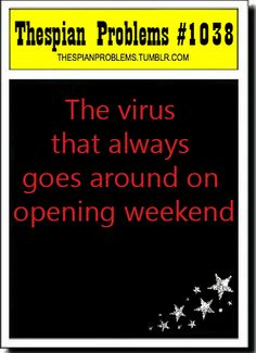 Agh! This happened last winter when a couple of weeks before performance weekend EVERYONE got whooping cough! It's lasted weeks after the play too. :p