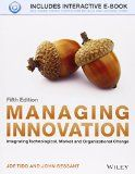 Managing innovation : integrating technological, market and organizational change / Joe Tidd and John Bessant http://boreal.academielouvain.be/lib/item?id=chamo:1848114&theme=UCL