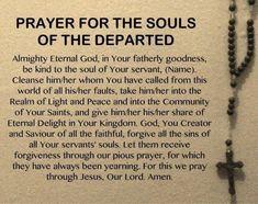 Pray for the Holy Souls in Purgatory Prayer Verses, Faith Prayer, Prayer Book, God Prayer, Prayer Quotes, Power Of Prayer, Prayer For Dad, Prayer For Grief, Prayer Cards