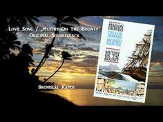 "Love Song (""Mutiny On The Bounty"") / Bronislau Kaper (Original Soundtrack) Mutiny On The Bounty, Country Music Videos, French Polynesia, Movies Showing, Love Songs, Soundtrack, Documentaries, Musicals, Memories"