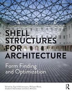 Shell structures for architecture : form finding and optimization