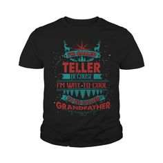 I'm Called TELLER. Because I'm Way To Cool To Be Called Grandfather- TELLER T Shirt TELLER Hoodie TELLER Family TELLER Tee TELLER Name TELLER shirt TELLER Grandfather #gift #ideas #Popular #Everything #Videos #Shop #Animals #pets #Architecture #Art #Cars #motorcycles #Celebrities #DIY #crafts #Design #Education #Entertainment #Food #drink #Gardening #Geek #Hair #beauty #Health #fitness #History #Holidays #events #Home decor #Humor #Illustrations #posters #Kids #parenting #Men #Outdoors…