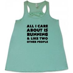 All I Care About Is Running & Like Two Other People