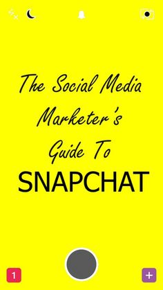 The Social Media Marketer's Guide to Snapchat - How and why you should be using the funnest social network out there.