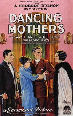 Clara Bow, Alice Joyce, Conway Tearle, and Norman Trevor in Dancing Mothers Movie Poster Art, Film Posters, Dance Posters, Silent Film Stars, Movie Stars, Old Movies, Vintage Movies, Classic Hollywood, Old Hollywood