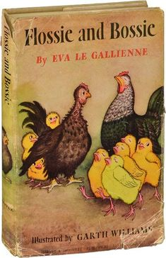 Flossie and Bossie are Bantam hens. Bossie is pretty, popular and bossy. Flossie is scraggly, unpopular, and shy. But circumstances change and they end up the best of friends. The author is the same Eva Le Gallienne who was the Broadway actress and producer. by jeri