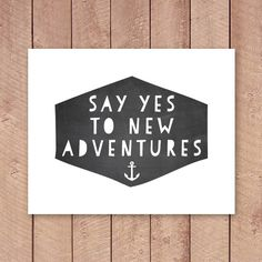 Say Yes to New Adventures Quote Printable Art Print, Chalkboard Geometric Poster, Home Decor, Paper Canoe, Instant Download, Poster