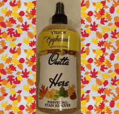 FOREVER FALL Outta Here Stain Fighter by YellowEpiphanies on Etsy