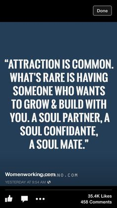 Attraction Is Common. Soul Mates Are Rare!