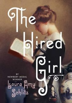 <2015 Pin> The Hired Girl by Laura Amy Schlitz. SUMMARY: Over the summer of 1911, fourteen-year-old Joan Skraggs pours her heart out into her diary as she seeks a new, better life for herself--because maybe, just maybe, a hired girl cleaning and cooking for six dollars a week can become what a farm girl could only dream of--a woman with a future.