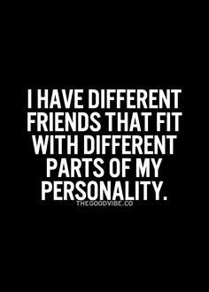 Different friends#tumblr#The Good Vibe - Inspirational Picture Quotes