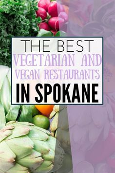 Looking for the best vegetarian and vegan restaurants in Spokane? We've got you covered with this list of our 7 top favorites! Moving To Washington State, Spokane Washington, Juice Cafe, Creative Pizza, Ginger Apple, Mushroom Burger, Pear Salad, Veggie Pizza, Family Vacation Destinations