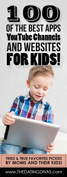 100 of the BEST Kid Apps, YouTube Channels & Websites!