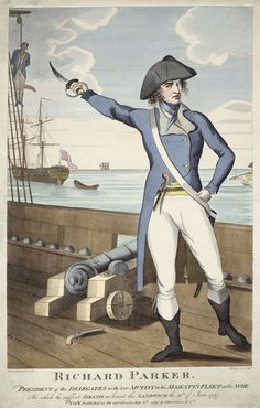 Richard Parker, as the caption states, was the leader of the naval mutiny at the Nore in May and June 1797. 8th July 1797, William Chamberlain