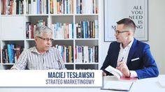 Dlaczego musisz mieć strategię dla swojej marki? Wywiad zMaciejem Tesławskim.