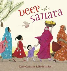 "Introduce your child to Muslim culture with the Penguin Random House ""Deep in the Sahara"" book. Kelly Cunnane and Hoda Hadadi depict the journey of a young girl Lalla longing to wear a colorful malafa cloth like the women in her community. This Is A Book, The Book, Muslim Culture, Thing 1, Mentor Texts, Penguin Random House, Children's Literature, West Africa, Book Authors"
