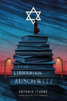 18 fiction books to read from 2017 as recommended by librarians, including The Librarian of Auschwitz by Antonio Iturbe.