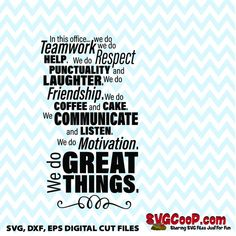 We do Teamwork... Work Inspirational quote SVG dxf eps File, Office art, coffee cup, water cooler, shirt, sweatshirt, boss' day Happy Quotes, Positive Quotes, Me Quotes, Craft Quotes, Inspirational Quotes For Women, Geek Humor, Printable Quotes, T Shirts With Sayings, Wall Quotes