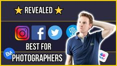 Best Social Media for Photographers