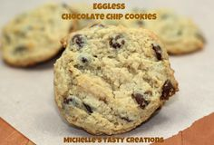 Michelle's Tasty Creations: Eggless Chocolate Chip Cookies
